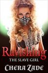 Ravishing The Slave Girl (First Time Historical Group Menage) - Chera Zade