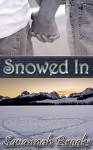 Snowed In - Savannah Brooks