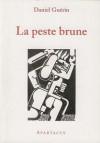 La Peste brune - Daniel Guérin