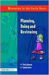 Planning, Doing and Reviewing - Sandy Green, Ashman, Dawn Vince