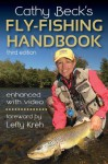 Cathy Beck's Fly-Fishing Handbook: 3rd Edition - Cathy Beck