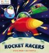 Rocket Racers - Steve Webb, Ben Mantle