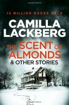 The Scent of Almonds and Other Stories by Camilla Lackberg (26-Feb-2015) Paperback - Camilla Lackberg