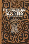 Post-Traditional Societies - Shmuel Noah Eisenstadt