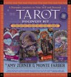 The Tarot Discovery Kit: A Dynamic Journey to Your Self and Beyond - Monte Farber, Amy Zerner