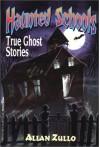 Haunted Schools - Allan Zullo