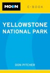Moon Yellowstone National Park e-book - Don Pitcher