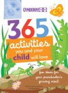 365 Activities You and Your Child Will Love - Nancy Wilson Hall, Wendy Masi