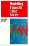 Modelling Financial Time Series - Steven Taylor