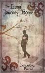 The Long Journey Home - Cassandra Pierce