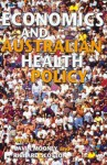 Economics and Australian Health Policy - Gavin H. Mooney