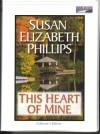 Unabridged Audiobook (This Heart of Mine) - Susan Elizabeth Phillips, Anna Fields