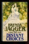 Distant Choices - Brenda Jagger