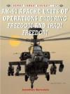 AH-64 Apache Units of Operations Enduring Freedom & Iraqi Freedom - Jonathan Bernstein, Tony Holmes