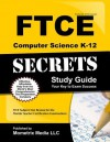 FTCE Computer Science K-12 Secrets Study Guide: FTCE Test Review for the Florida Teacher Certification Examinations - Ftce Exam Secrets Test Prep Team