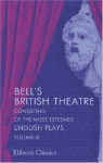 Bell's British Theatre, Consisting of the Most Esteemed English Plays: Volume 9 - Unknown Author