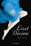 Lost Divine (Dark Divine, #2) - Bree Despain, Sabine Boulongne
