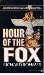 Hour Of The Fox - Richard Rohmer