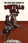 The Lives and Legends of Buffalo Bill - Don Russell