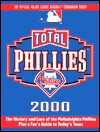 Total Phillies 2000 (Total Baseball Companions) - Stuart Shea