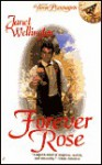 Forever Rose - Janet Wellington