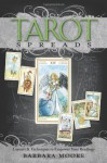 Tarot Spreads: Layouts & Techniques to Empower Your Readings - Barbara Moore