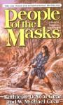 People of the Masks - W. Michael Gear, Kathleen O'Neal Gear
