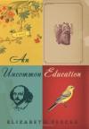 An Uncommon Education - Elizabeth Percer