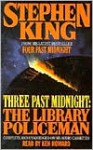 Three Past Midnight: The Library Policeman - Ken Howard, Stephen King