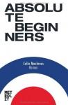 Absolute Beginners: Roman - Colin MacInnes