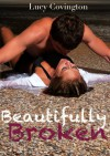 Beautifully Broken - Lucy Covington