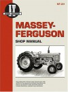 Massey-Ferguson Shop Manual: Model Mf65/Models Mf85, Mf88, Mf Super 90, Mf Super 90wr/Models Mf1100, Mf1130/Model Mf1150/Models Mf1105, Mf1135, Mf1 - Intertec