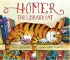 Homer, the Library Cat - Reeve Lindbergh, Anne Wilsdorf