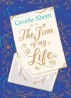 The Time of My Life. Cecelia Ahern - Cecelia Ahern
