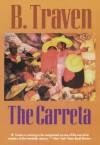 The Carreta - B. Traven