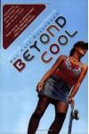 Beyond Cool - Bev Katz Rosenbaum