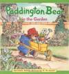 Paddington Bear in the Garden - Michael Bond, R.W. Alley