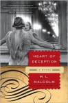 Heart of Deception: A Novel - M.L. Malcolm