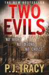 Two Evils (Monkeewrench #6) - P.J. Tracy
