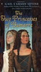 Two Princesses of Bamarre - Gail Carson Levine