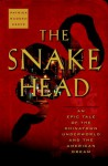 The Snakehead: An Epic Tale of the Chinatown Underworld and the American Dream - Patrick Radden Keefe