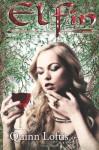 Elfin: 1 (The Elfin Series) - Quinn Loftis, Rachel Carr