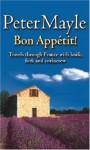 Bon Appetit! - Peter Mayle