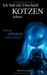 Ich Hab Die Unschuld Kotzen Sehen 2 - Dirk Bernemann