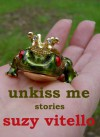 Unkiss Me - Suzy Vitello