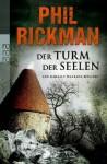 Der Turm der Seelen - Phil Rickman