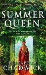 The Summer Queen: A Novel of Eleanor of Aquitaine - Elizabeth Chadwick
