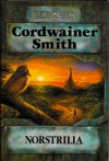 Norstrilia - Cordwainer Smith