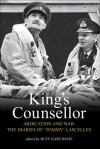 King's Counsellor Abdication and War: The Diaries of Sir Alan Lascelles - Alan Lascelles, Duff Hart-Davis