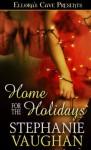 Home For The Holidays - Stephanie Vaughan